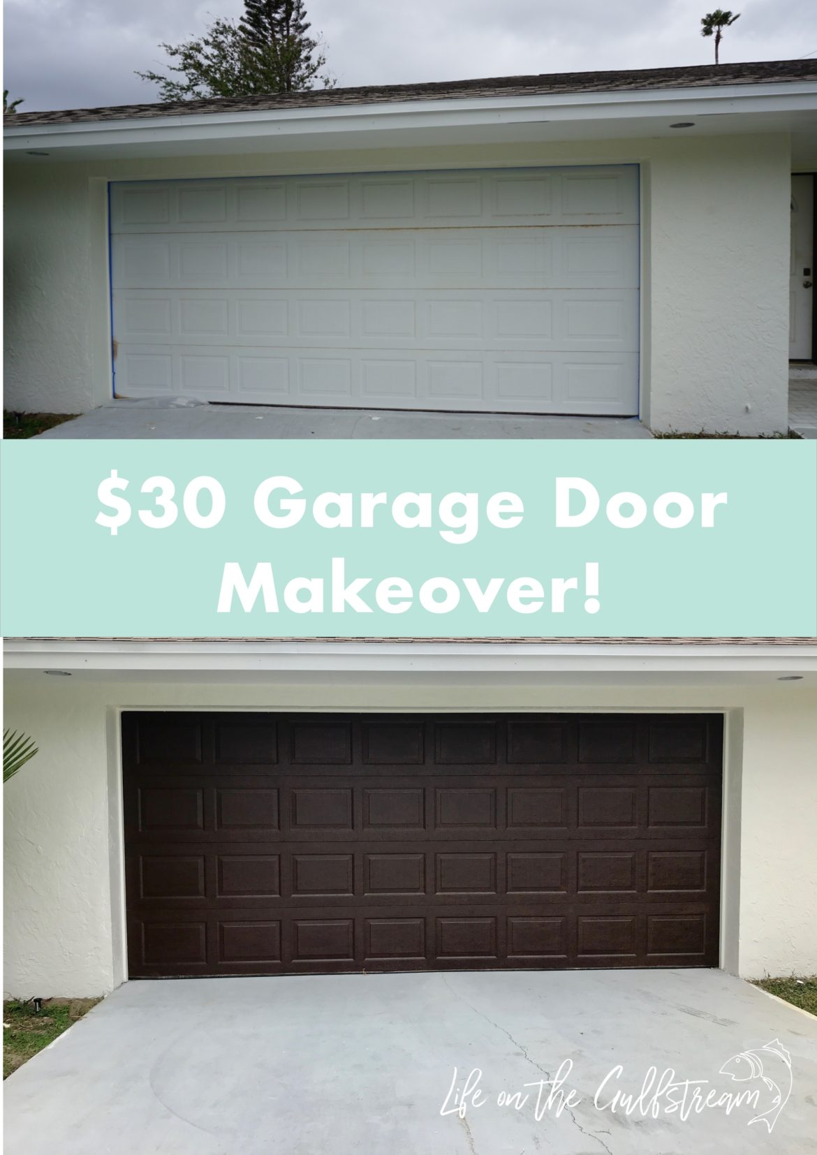Gel Stain Garage Door Makeover | Life on the Gulfstream